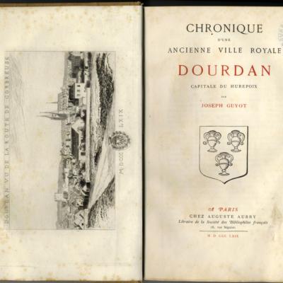 Joseph Guyot, Chronique d'une ancienne ville royale Dourdan capitale du Hurepoix. Paris, édition Aubry, 1869 © Musée du château de Dourdan